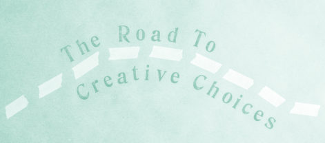 the-road-to-creative-choices-feature-cover
